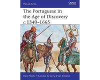 Osprey Publishing Limited Men at Arms: The Portuguese in the Age of Discover