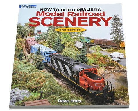 Kalmbach Publishing How to Build Realistic Scenery (3rd Edition)